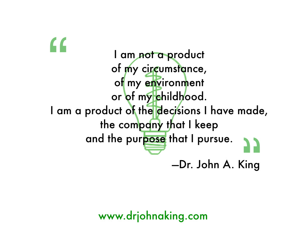 I'm not a Product of my Anything #drjohnaking