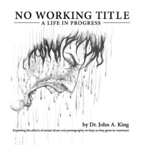 No Working Title #drjohnaking #PTSDrecovery #drjohnthepoet