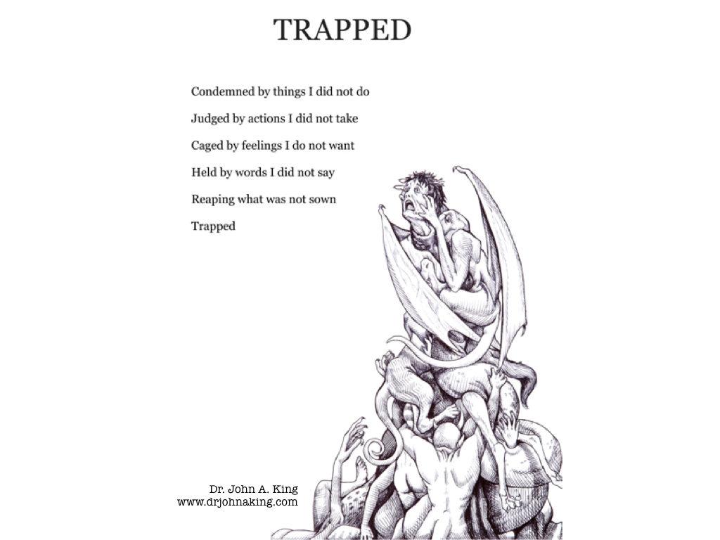 trapped #drjohnaking